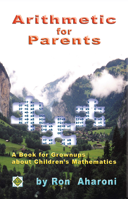 R.Aharoni. Arithmetic for Parents